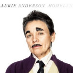"""I Love to Keep Moving:"" An Interview With Laurie Anderson"