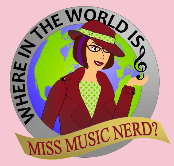 Where in the World is Miss Music Nerd?