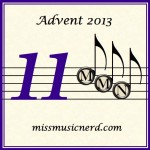 Miss Music Nerd's Musical Advent Calendar, Day 11!