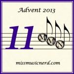 Miss Music Nerd's Musical Advent Calendar, Day 11!