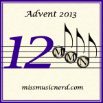 Miss Music Nerd's Musical Advent Calendar, Day 12!