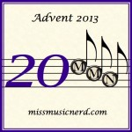 Miss Music Nerd's Musical Advent Calendar, Day 20!