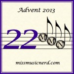 Miss Music Nerd's Musical Advent Calendar, Day 22!