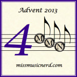Miss Music Nerd's Musical Advent Calendar, Day 4!