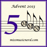 Miss Music Nerd's Musical Advent Calendar, Day 5!